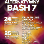 Alternatywny Bash 7: House Night