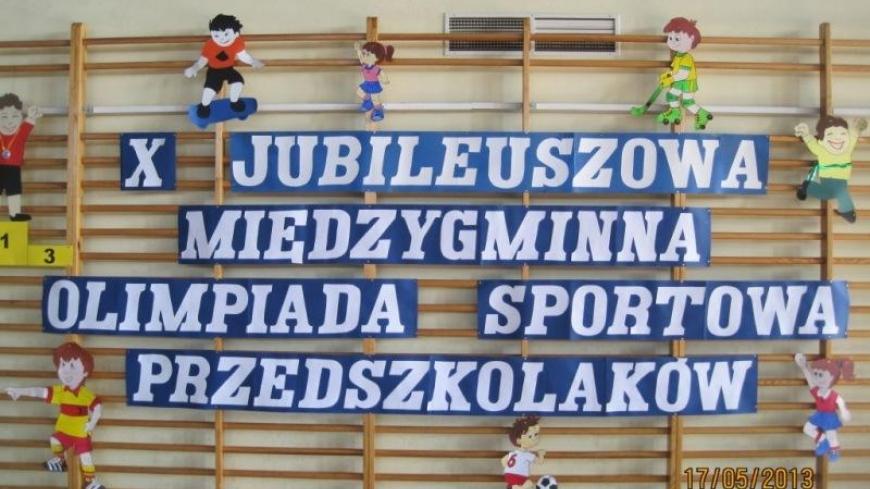X Miedzygminna Olimpiada Sportowa Przedszkolaków.